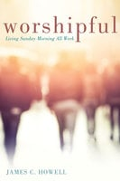 Worshipful - James C. Howell