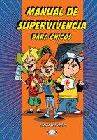 Manual de supervivencia para chicos - Emma Wonder