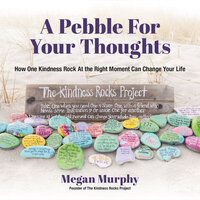A Pebble for Your Thoughts - Megan Murphy