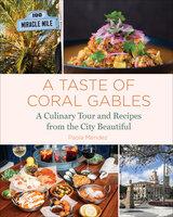 A Taste of Coral Gables - Paola Mendez