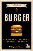 All About the Burger - Sef Gonzalez