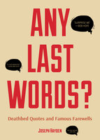 Any Last Words? - Joseph Hayden