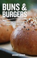 Buns and Burgers - Gregory Berger