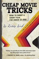 Cheap Movie Tricks - Rickey Bird