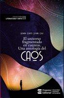 El universo fragmentado en cuentos - Hernán Darío España Cruz