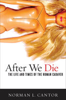 After We Die - Norman L. Cantor