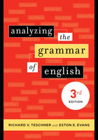 Analyzing the Grammar of English - Richard V. Teschner