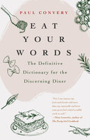 Eat Your Words - Paul Convery