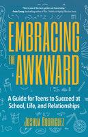 Embracing the Awkward - Joshua Rodriguez