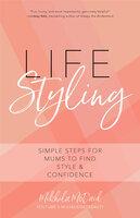 Life Styling - Mikhila Mcdaid