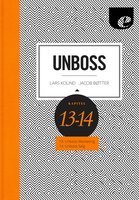 Unboss - Marketing & Salg - Lars Kolind,Jacob Bøtter