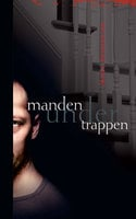 Manden under trappen - Marie Hermanson