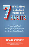 Navigating College With the 7 Habits - Sean Covey