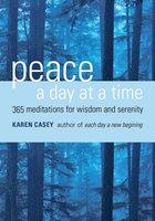 Peace a Day at a Time - Karen Casey