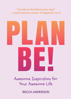 Plan Be! - Becca Anderson