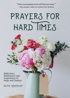 Prayers for Hard Times - Becca Anderson