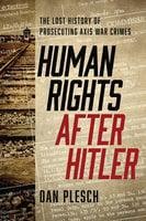 Human Rights after Hitler - Dan Plesch