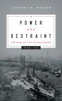 Power and Restraint - Jeffrey W. Meiser