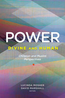 Power: Divine and Human - David Marshall, Lucinda Mosher