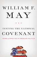 Testing the National Covenant - William F. May