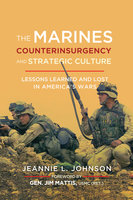 The Marines, Counterinsurgency, and Strategic Culture - Jeannie L. Johnson