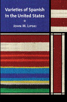 Varieties of Spanish in the United States - John M. Lipski