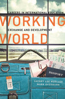 Working World - Sherry Lee Mueller, Mark Overmann