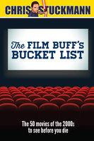 The Film Buff's Bucket List - Chris Stuckmann