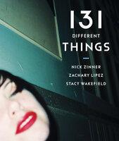 131 Different Things - Zachary Lipez