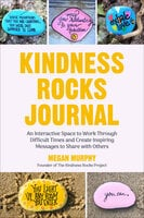 The Kindness Rocks Journal - Megan Murphy