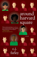 Around Harvard Square - C.J. Farley
