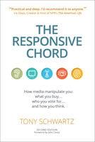 The Responsive Chord - Tony Schwartz