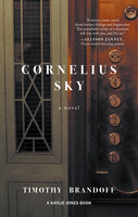 Cornelius Sky - Timothy Brandoff