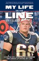 My Life on the Line - Ryan O'Callaghan