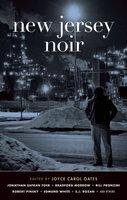 New Jersey Noir - Joyce Carol Oates