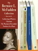 The Bernice L. McFadden Collection - Bernice L. McFadden