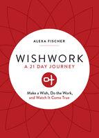 Wishwork - Alexa Fischer