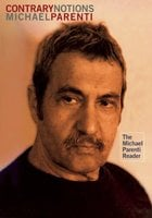 Contrary Notions - Michael Parenti