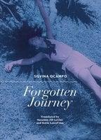 Forgotten Journey - Silvina Ocampo
