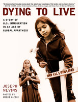 Dying to Live - Joseph Nevins