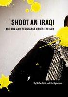 Shoot an Iraqi - Wafaa Bilal