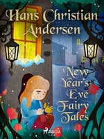New Year's Eve Fairy Tales - Hans Christian Andersen