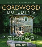 Cordwood Building - Rob Roy