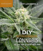 DIY Autoflowering Cannabis - Jeff Lowenfels