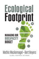Ecological Footprint - Bert Beyers, Mathis Wackernagel