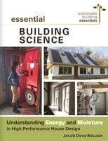 Essential Building Science - Jacob Deva Racusin