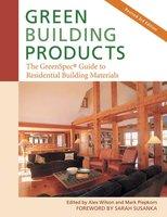 Green Building Products - Alex Wilson, Mark Piepkorn