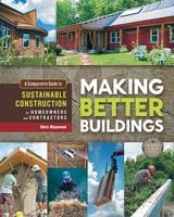 Making Better Buildings - Chris Magwood