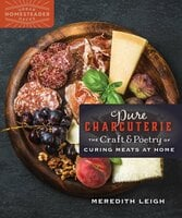 Pure Charcuterie - Meredith Leigh