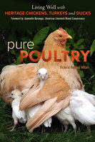 Pure Poultry - Victoria Miller